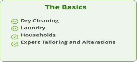 The Basics Dry Cleaning Laundry Households Expert Tailoring and Alterations